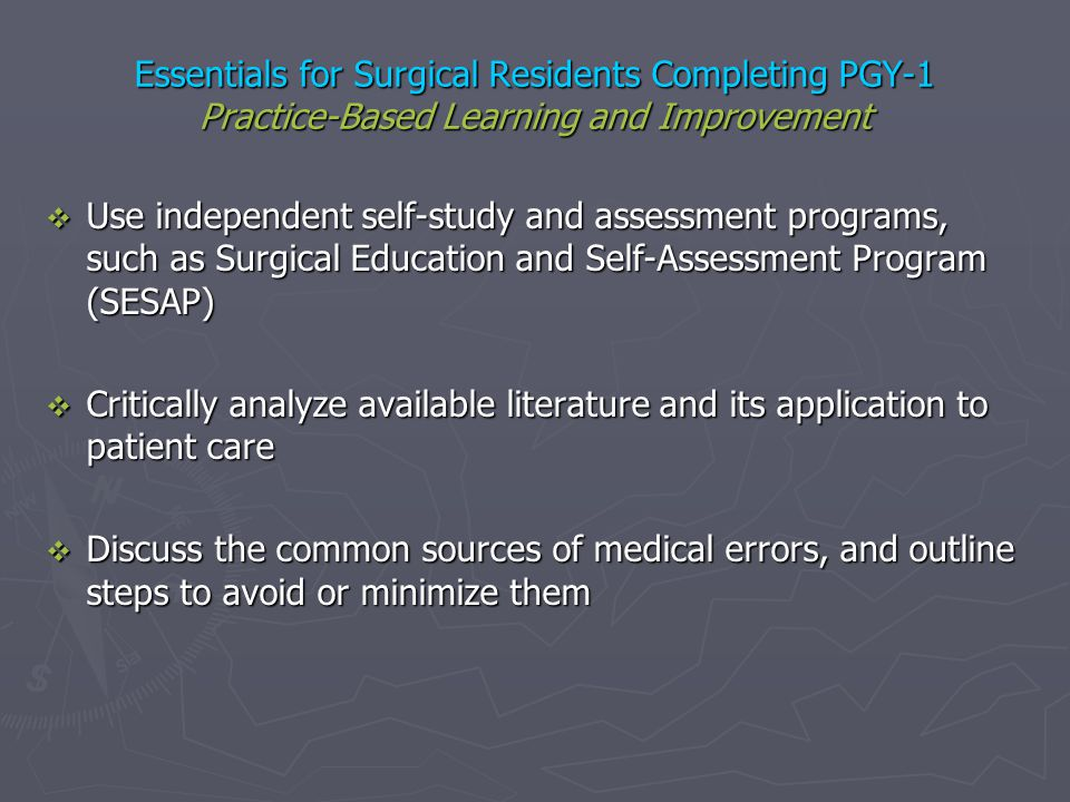 Essentials for Surgical Residents Completing PGY-1 Practice-Based Learning and Improvement