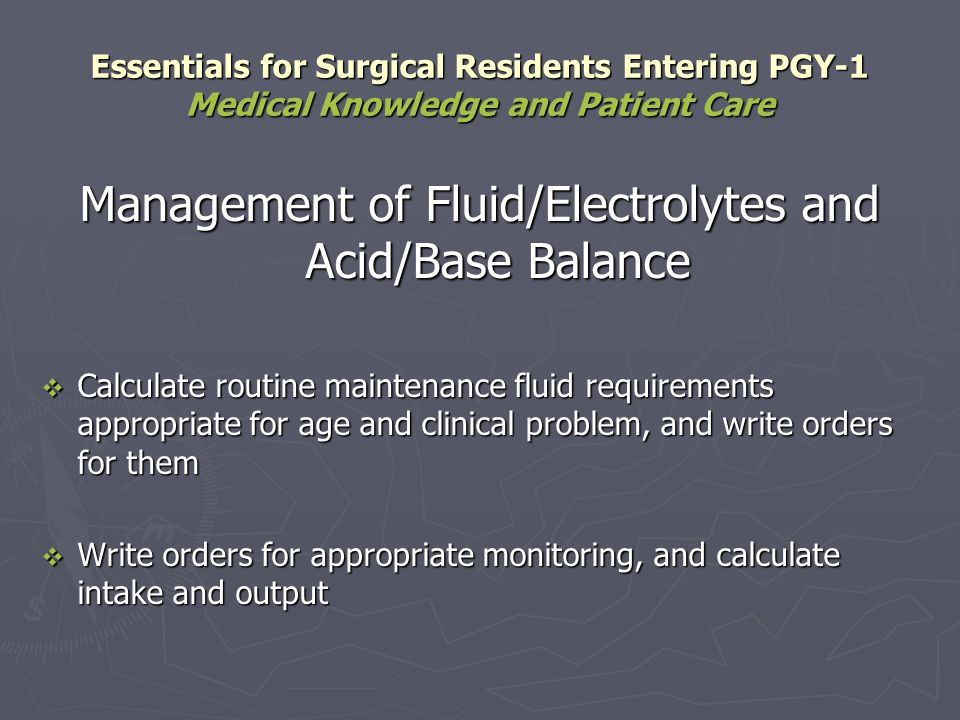 Management of Fluid/Electrolytes and Acid/Base Balance