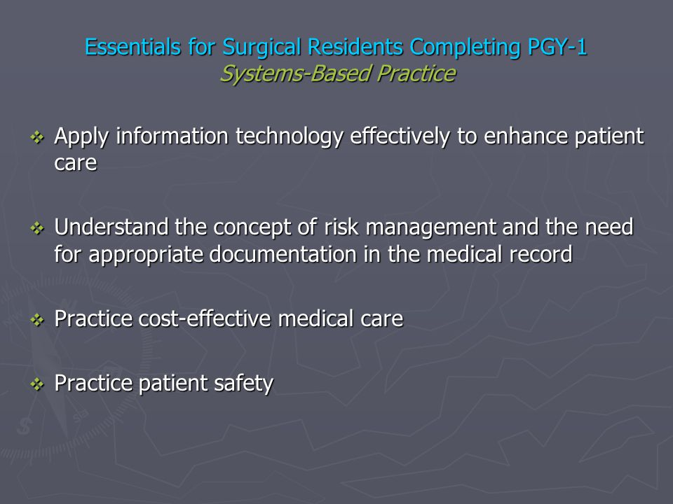 Essentials for Surgical Residents Completing PGY-1 Systems-Based Practice