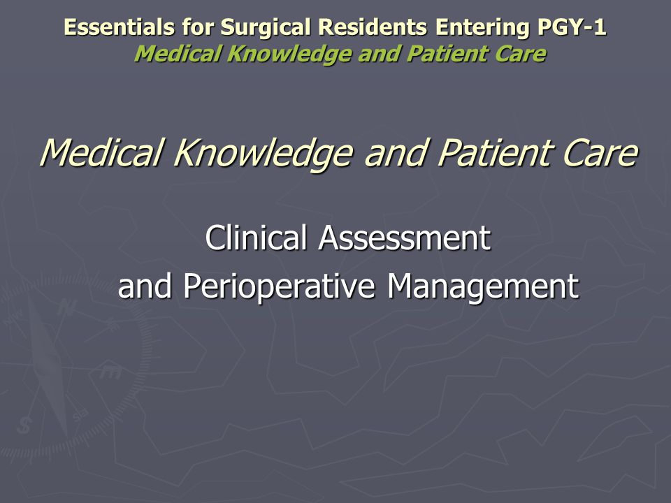 Medical Knowledge and Patient Care