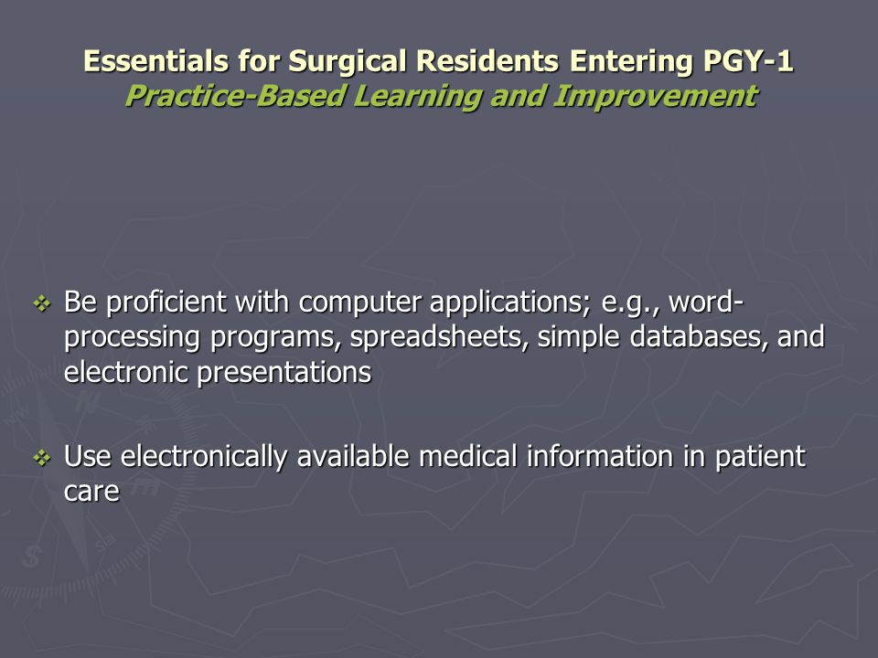 Essentials for Surgical Residents Entering PGY-1 Practice-Based Learning and Improvement