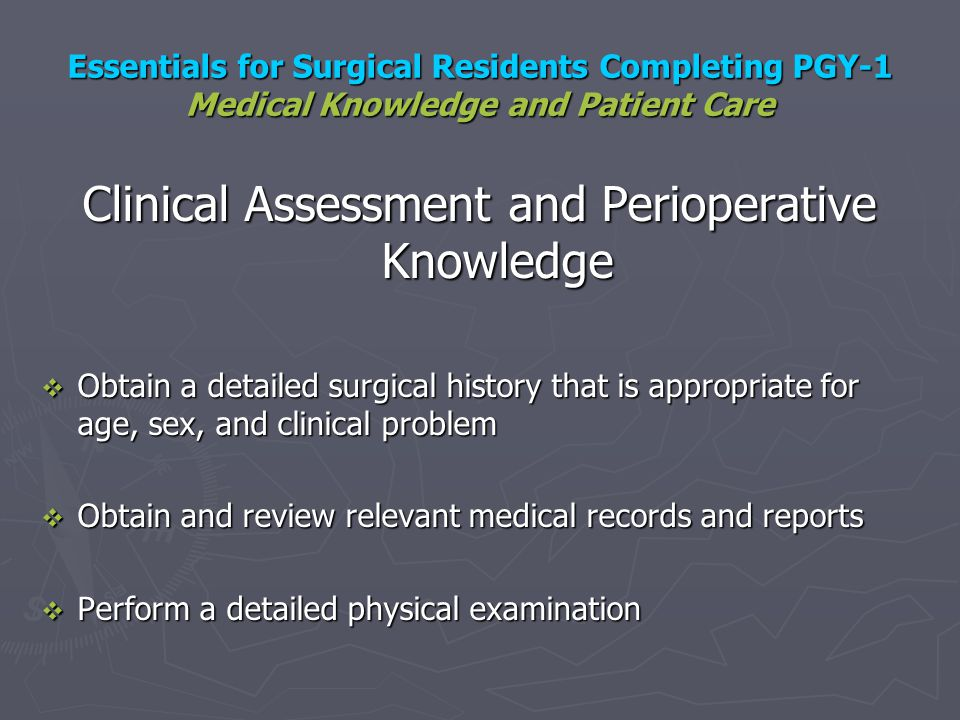 Clinical Assessment and Perioperative Knowledge