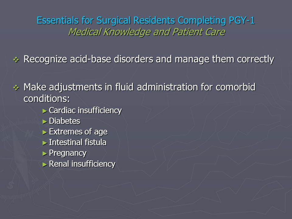 Recognize acid-base disorders and manage them correctly