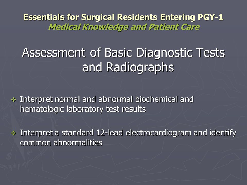 Assessment of Basic Diagnostic Tests and Radiographs