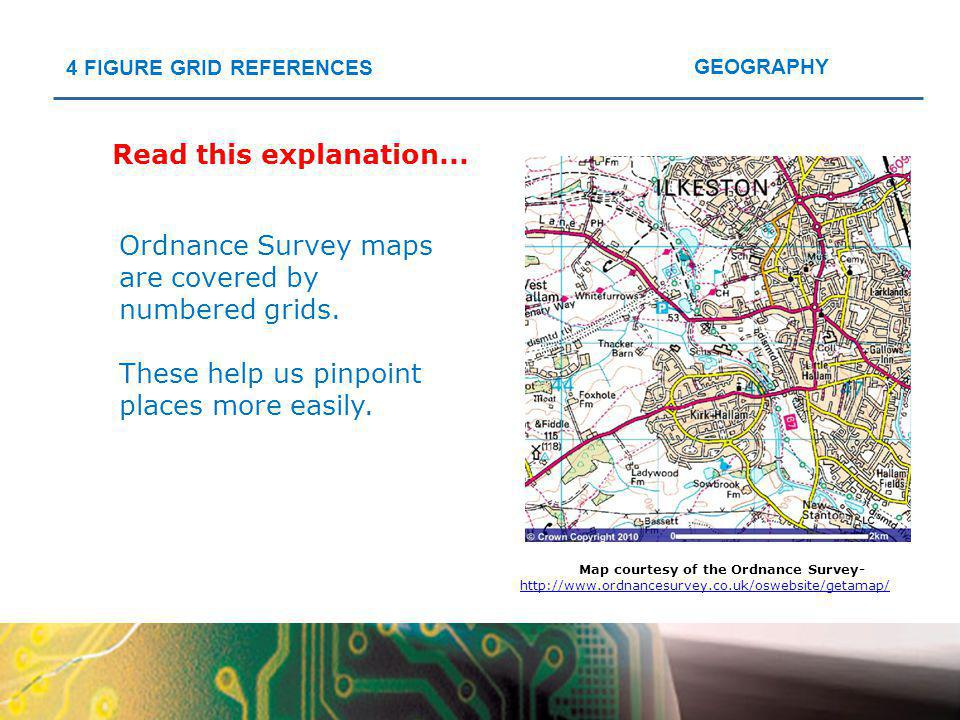 Map courtesy of the Ordnance Survey-