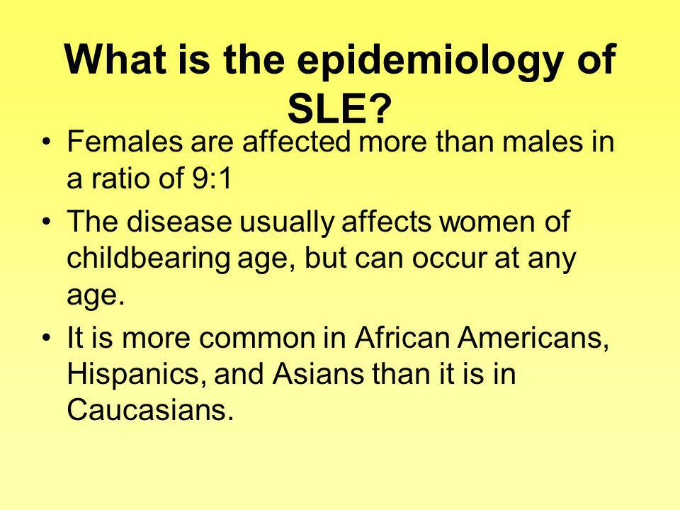 What is the epidemiology of SLE