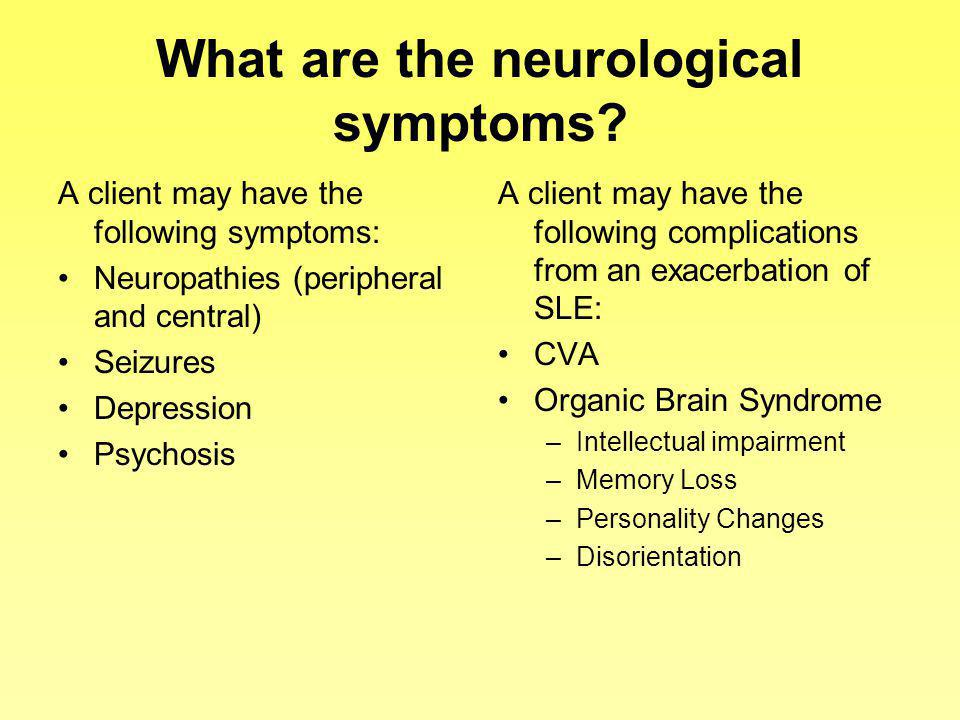 What are the neurological symptoms