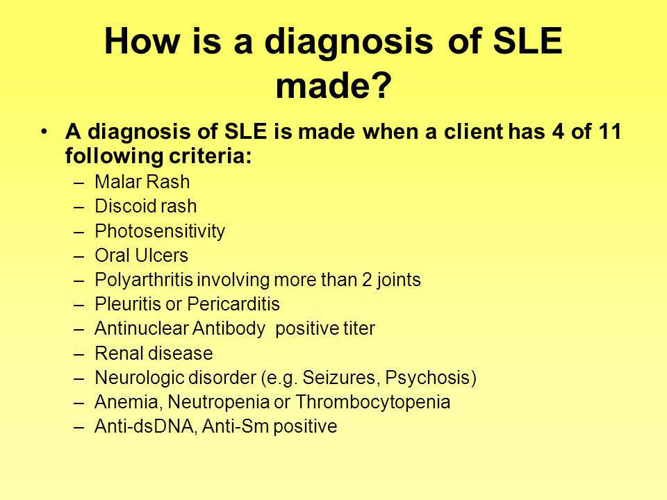 How is a diagnosis of SLE made