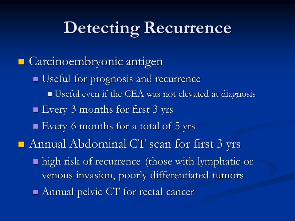 Detecting Recurrence Carcinoembryonic antigen