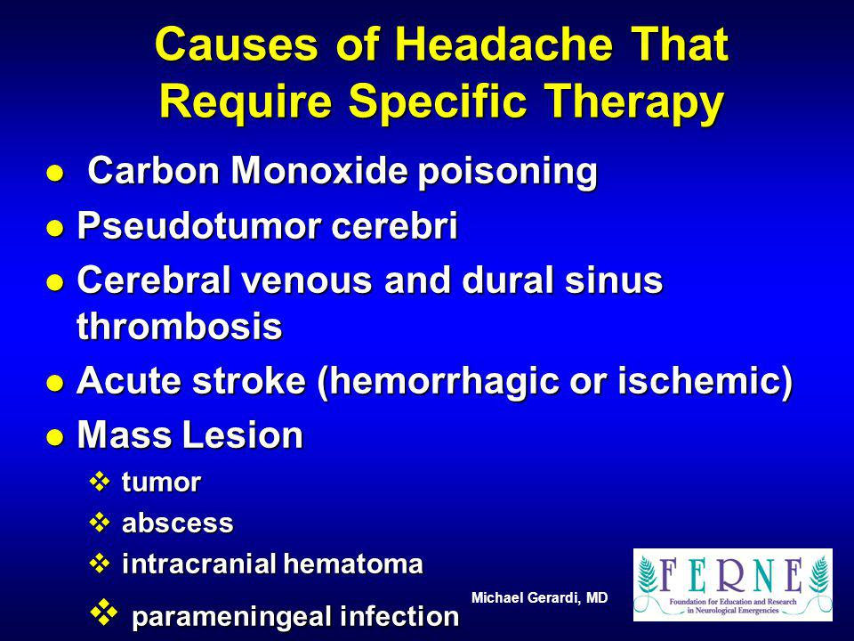 Causes of Headache That Require Specific Therapy