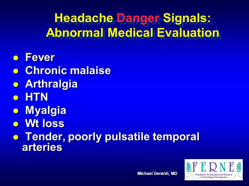Headache Danger Signals: Abnormal Medical Evaluation