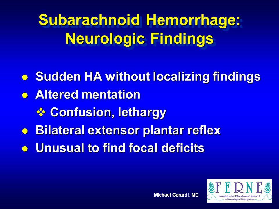 Subarachnoid Hemorrhage: Neurologic Findings
