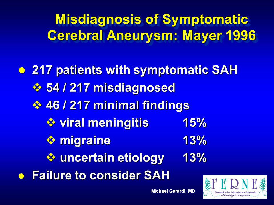 Misdiagnosis of Symptomatic Cerebral Aneurysm: Mayer 1996