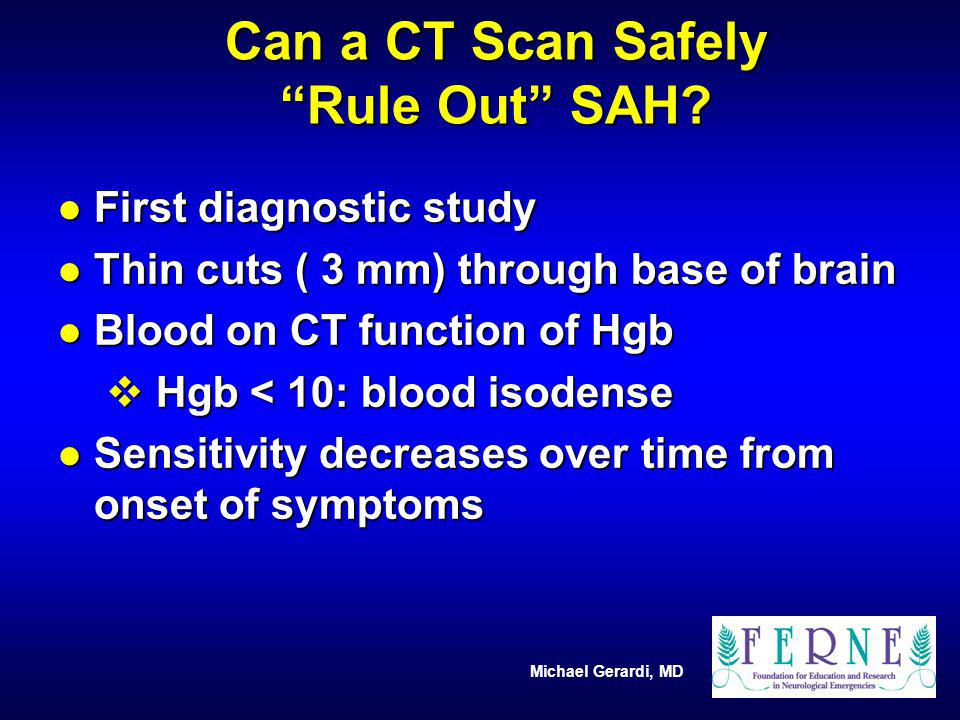 Can a CT Scan Safely Rule Out SAH