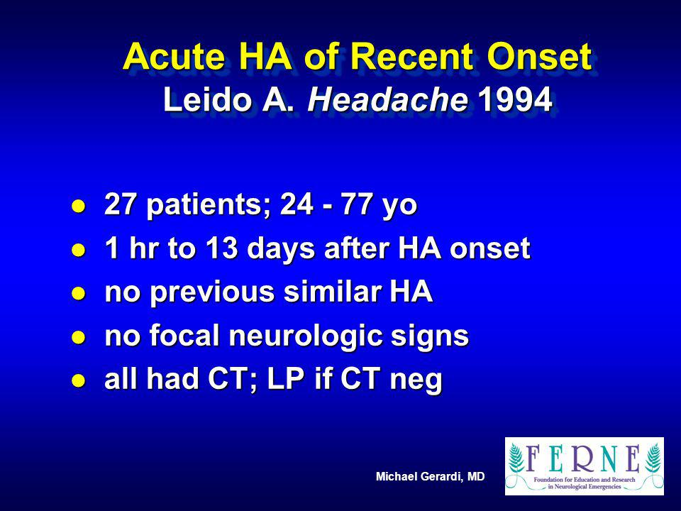 Acute HA of Recent Onset Leido A. Headache 1994