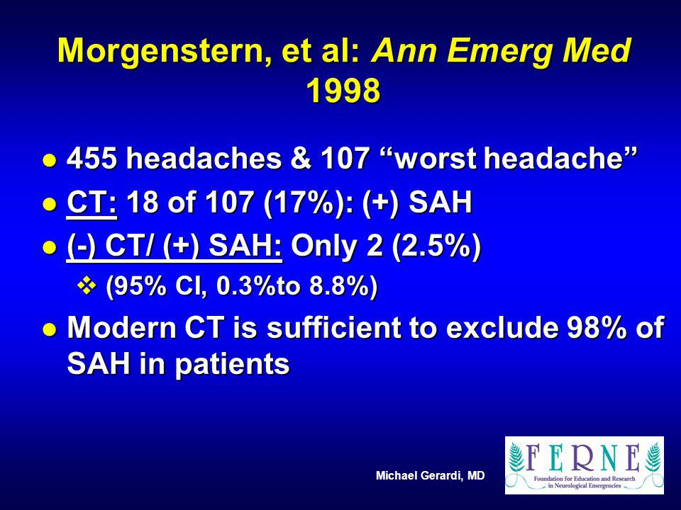 Morgenstern, et al: Ann Emerg Med 1998