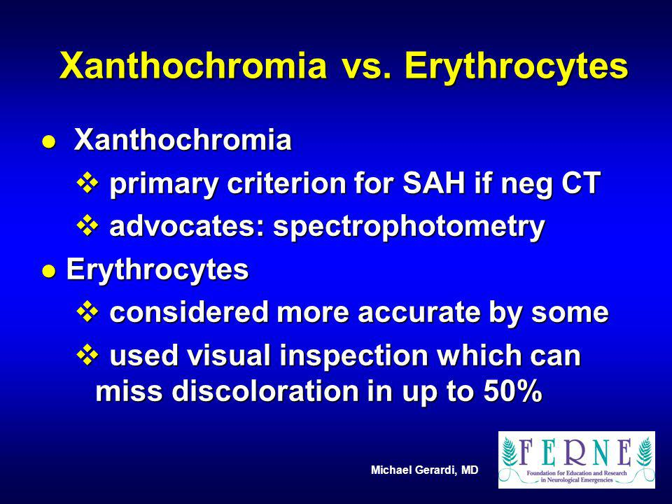 Xanthochromia vs. Erythrocytes