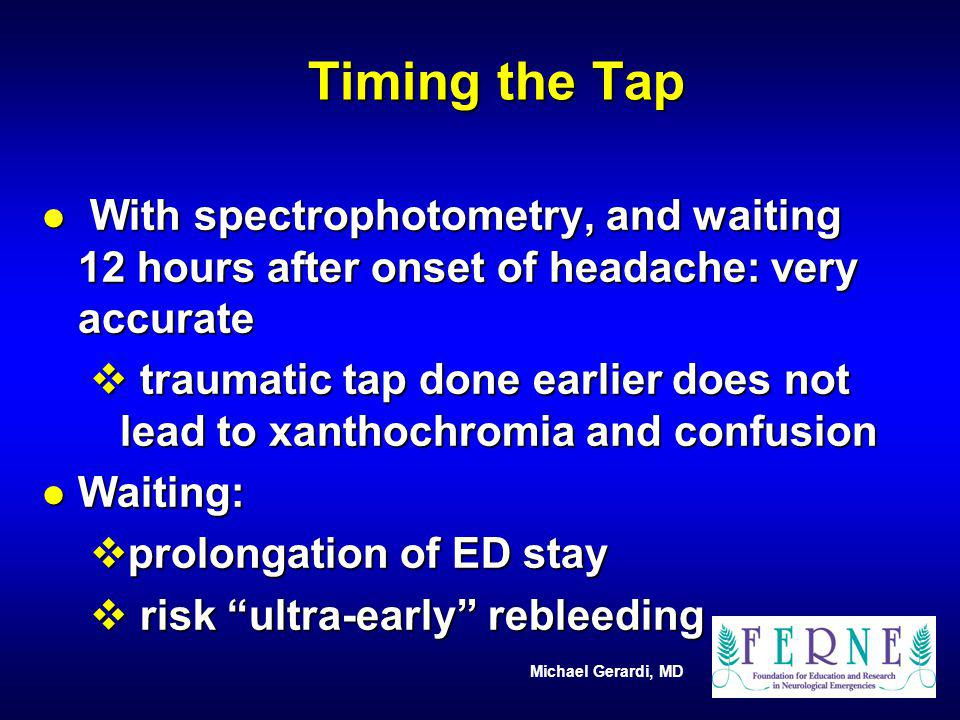 Timing the Tap With spectrophotometry, and waiting 12 hours after onset of headache: very accurate.