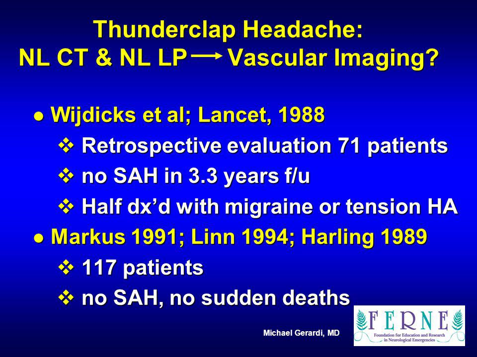 Thunderclap Headache: NL CT & NL LP Vascular Imaging
