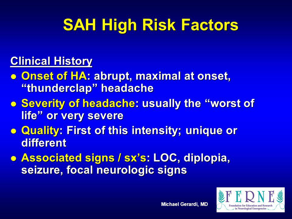SAH High Risk Factors Clinical History