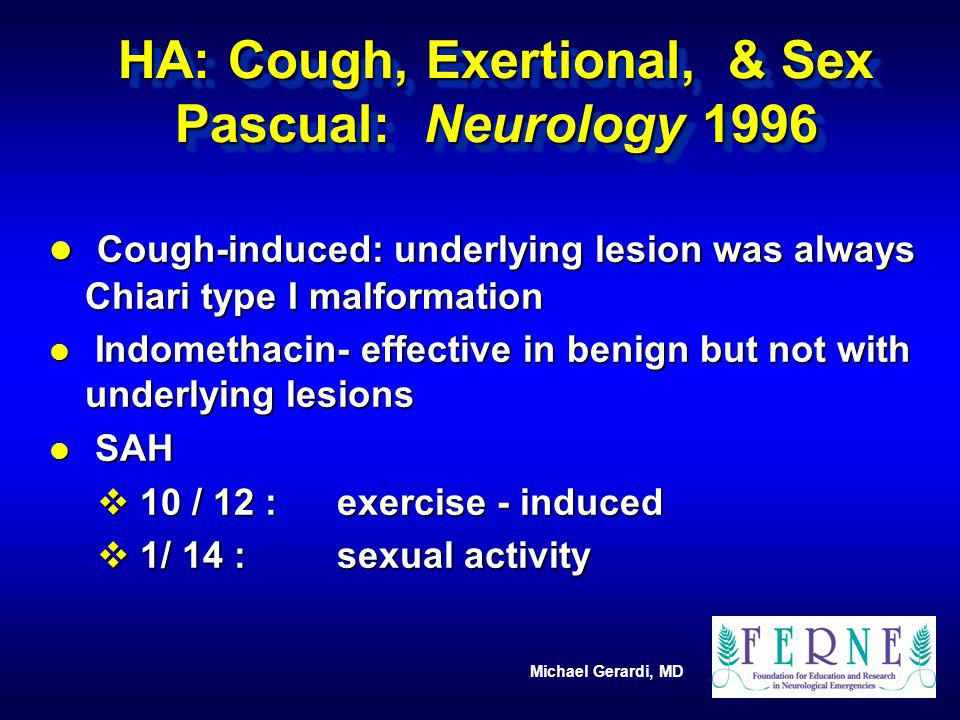 HA: Cough, Exertional, & Sex Pascual: Neurology 1996