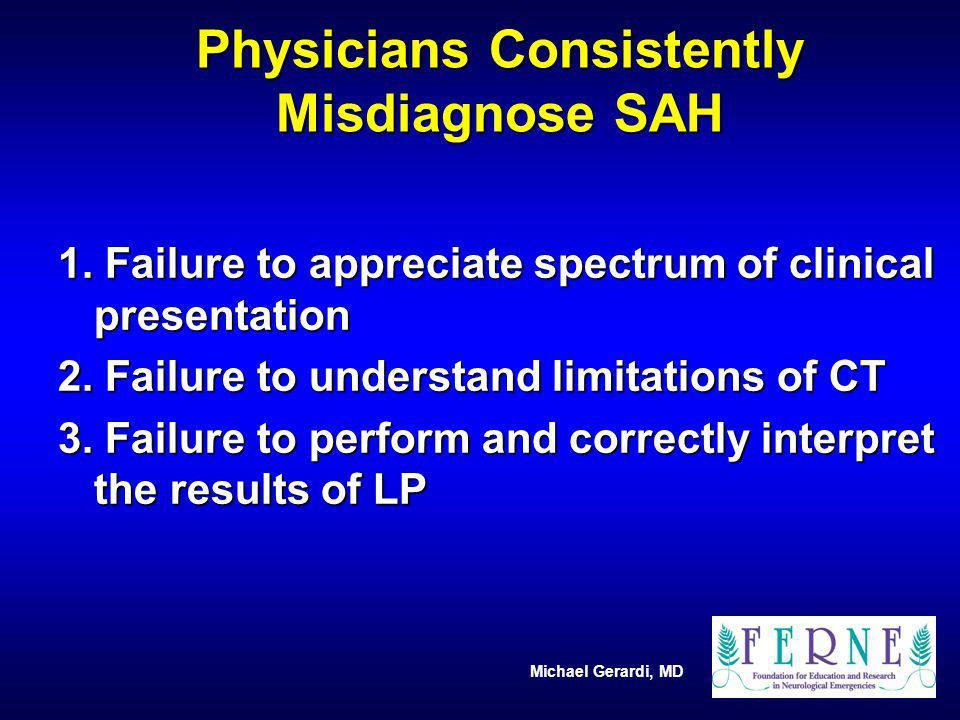 Physicians Consistently Misdiagnose SAH