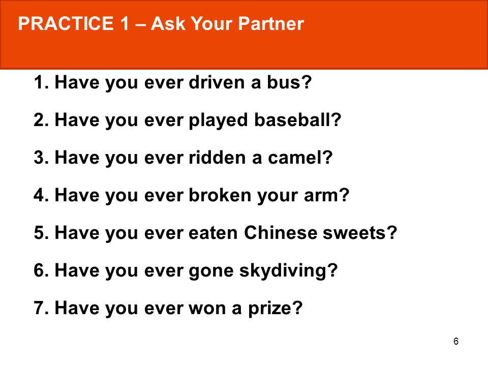 PRACTICE 1 – Ask Your Partner