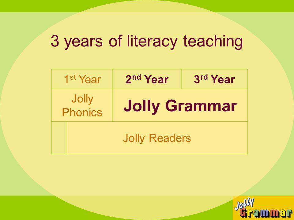 3 years of literacy teaching