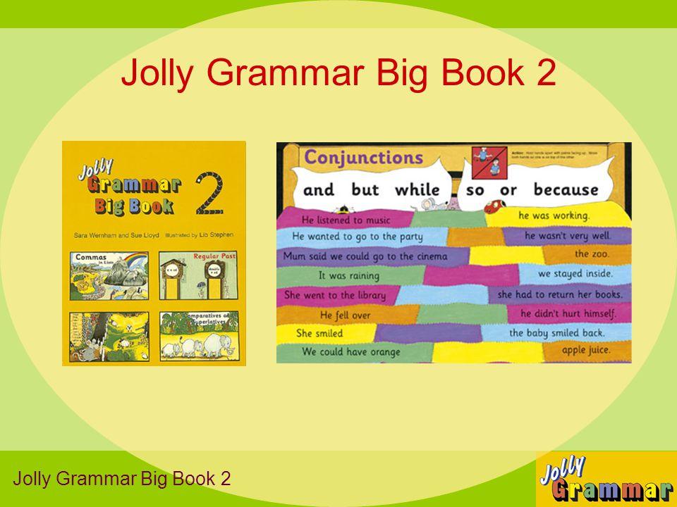 Jolly Grammar Big Book 2 Jolly Grammar Big Book 2