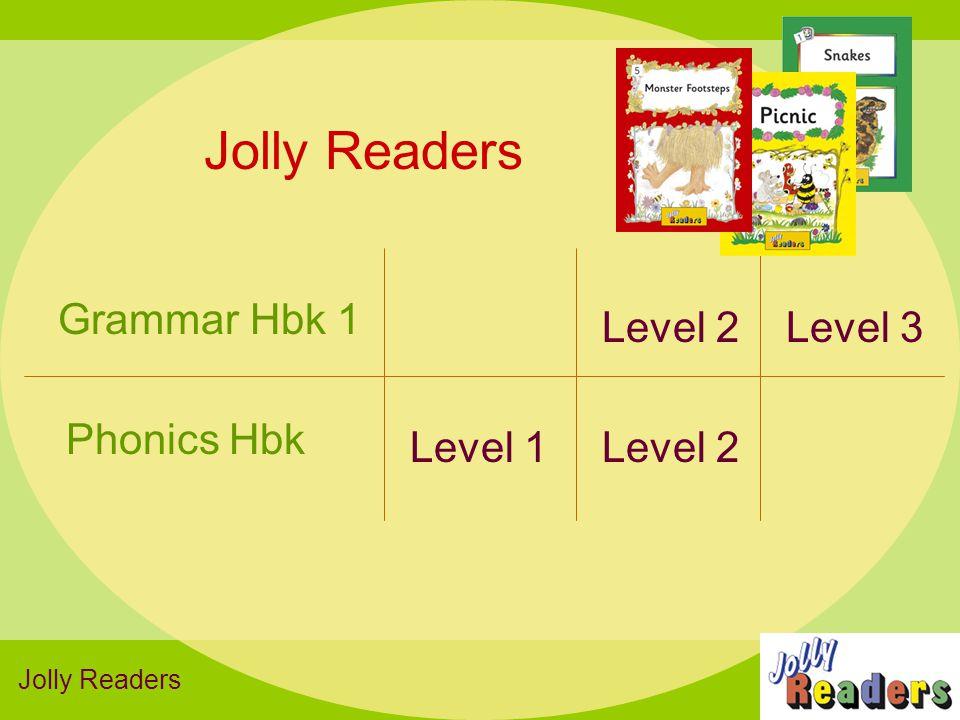 Jolly Readers Grammar Hbk 1 Level 2 Level 3 Phonics Hbk Level 1