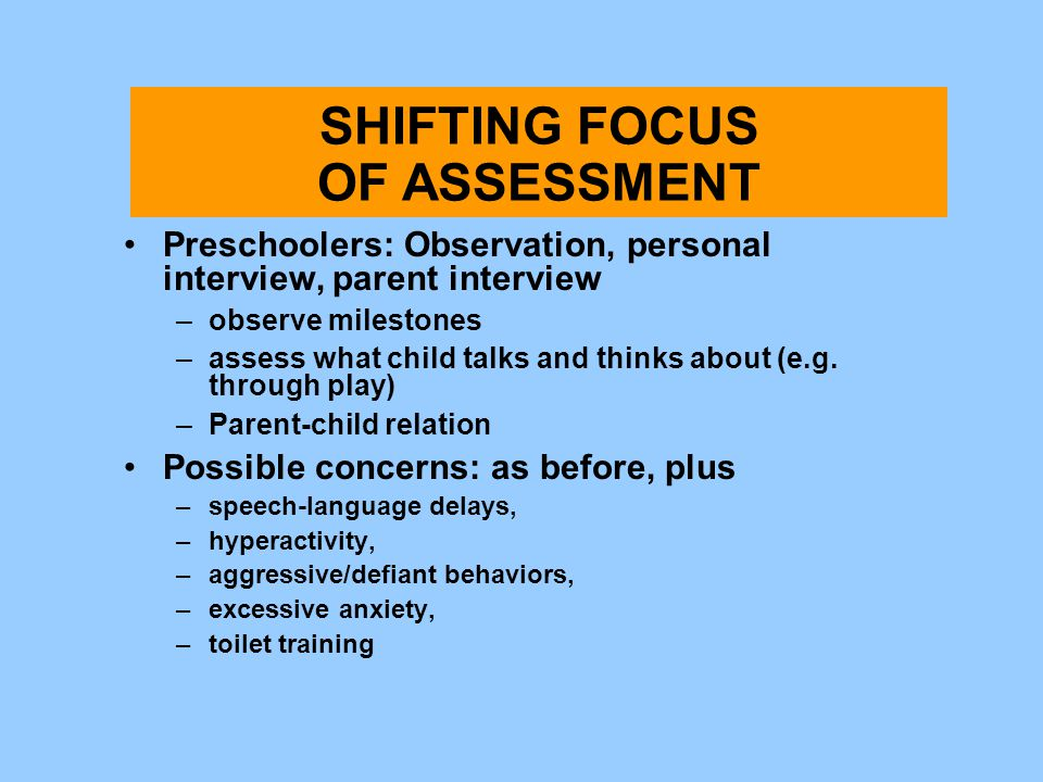 Shifting Focus of Assessment