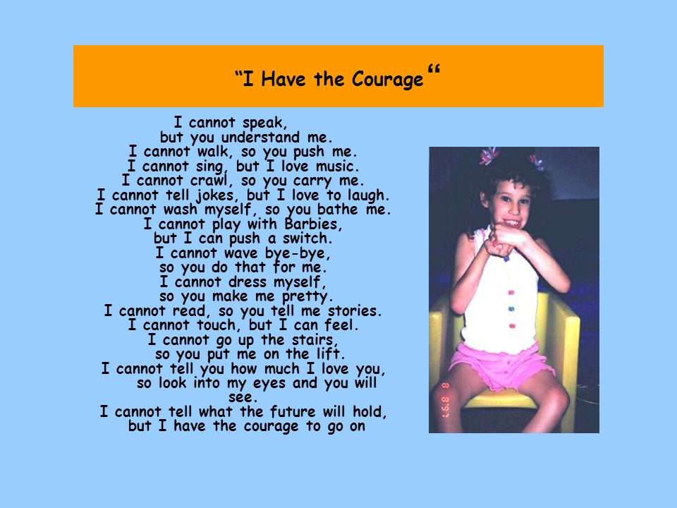 I Have the Courage