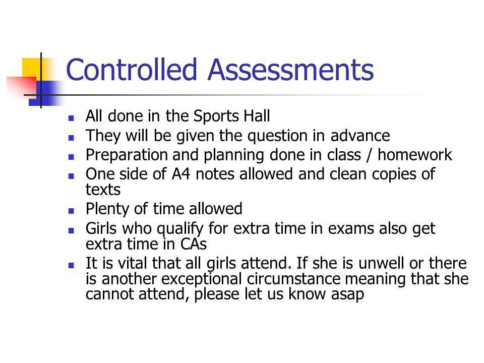 Controlled Assessments