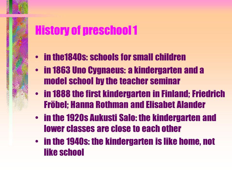 History of preschool 1 in the1840s: schools for small children