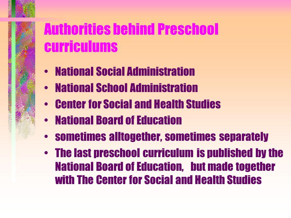 Authorities behind Preschool curriculums