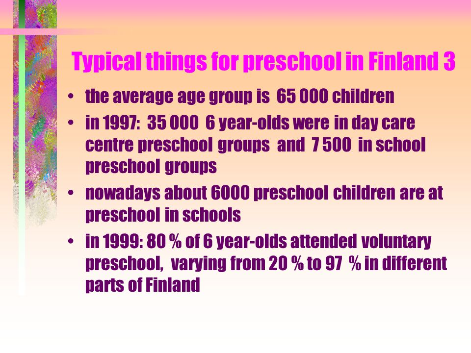 Typical things for preschool in Finland 3