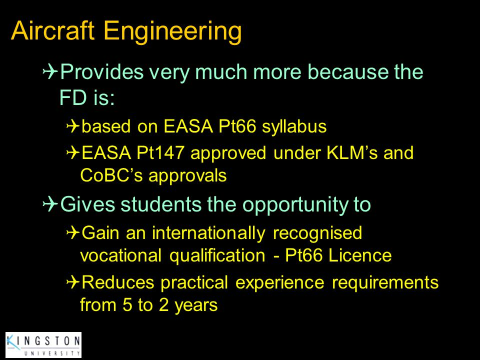 Aircraft Engineering Provides very much more because the FD is: