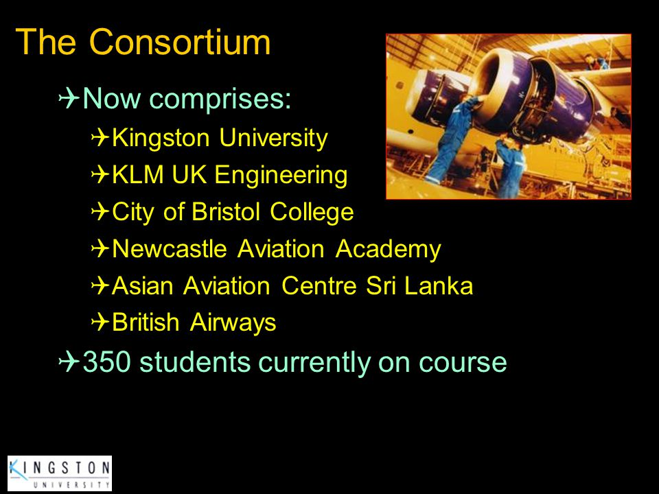 The Consortium Now comprises: 350 students currently on course