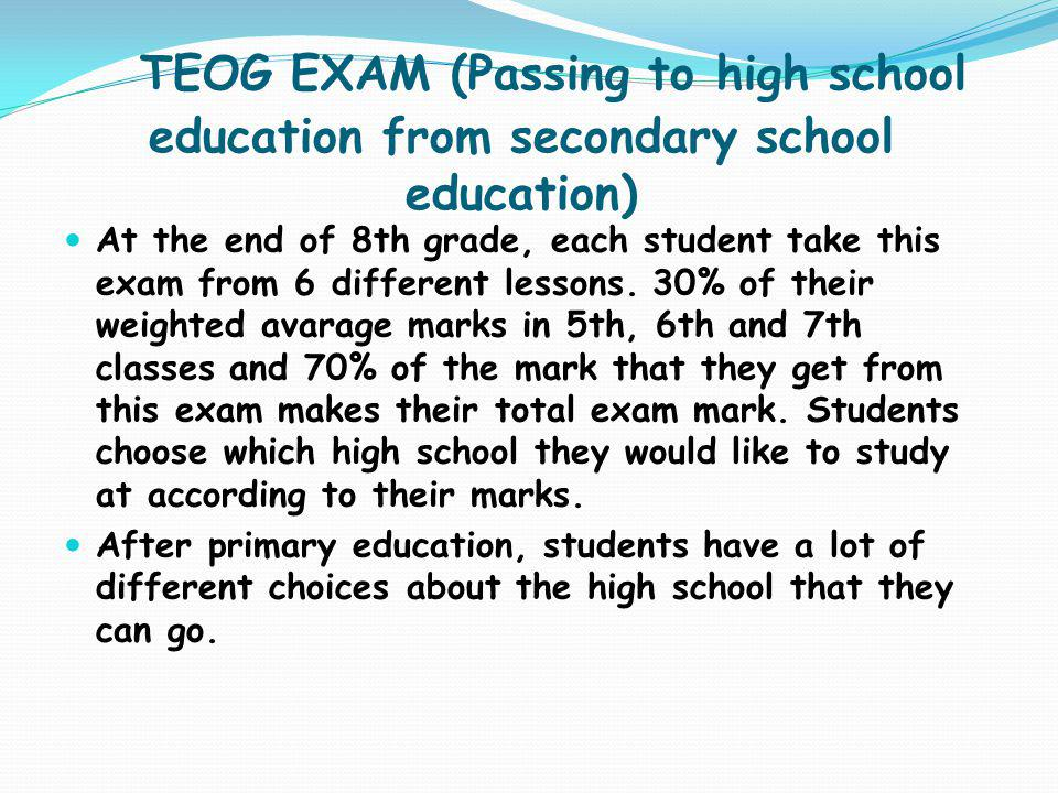 TEOG EXAM (Passing to high school education from secondary school education)
