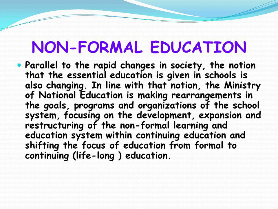 NON-FORMAL EDUCATION