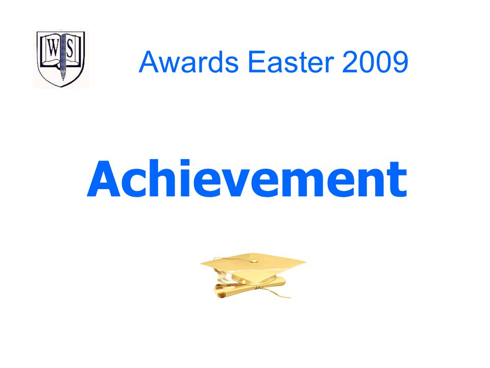 Awards Easter 2009 Achievement