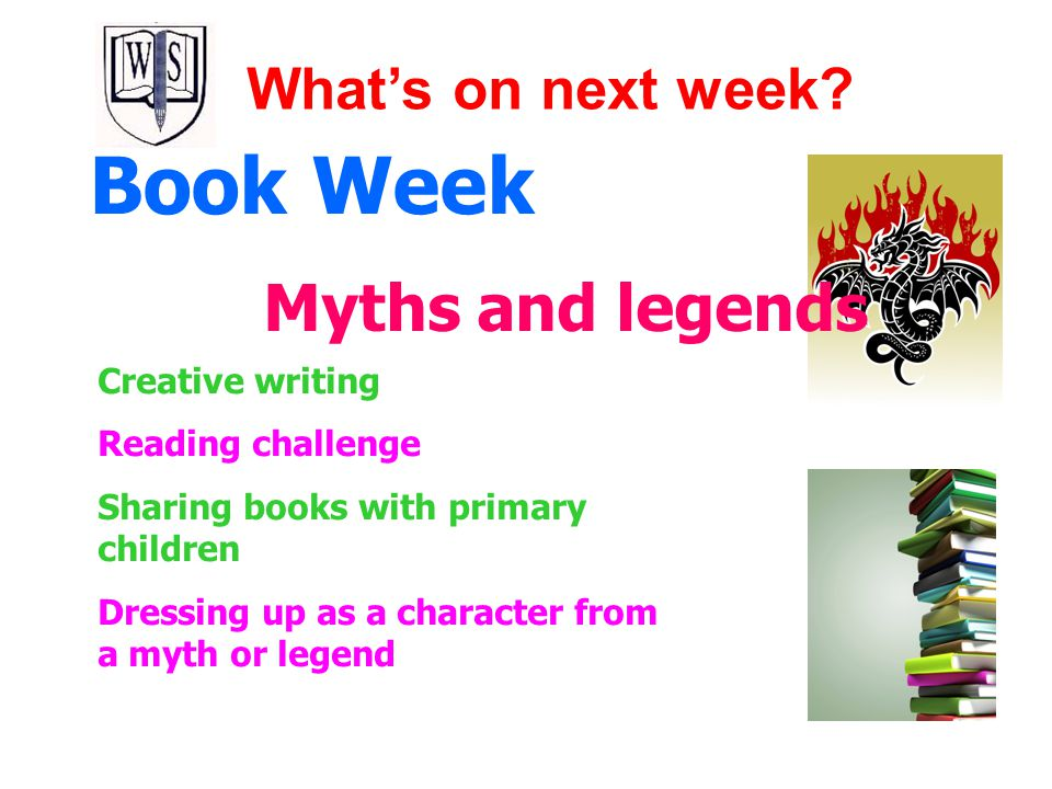 Book Week Myths and legends What's on next week Creative writing