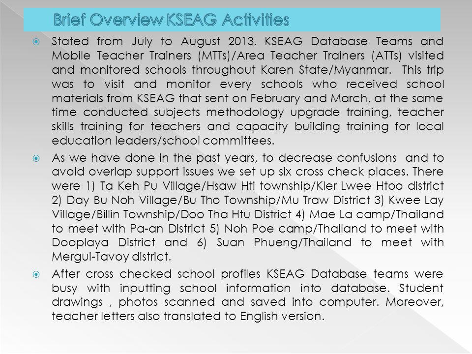 Brief Overview KSEAG Activities