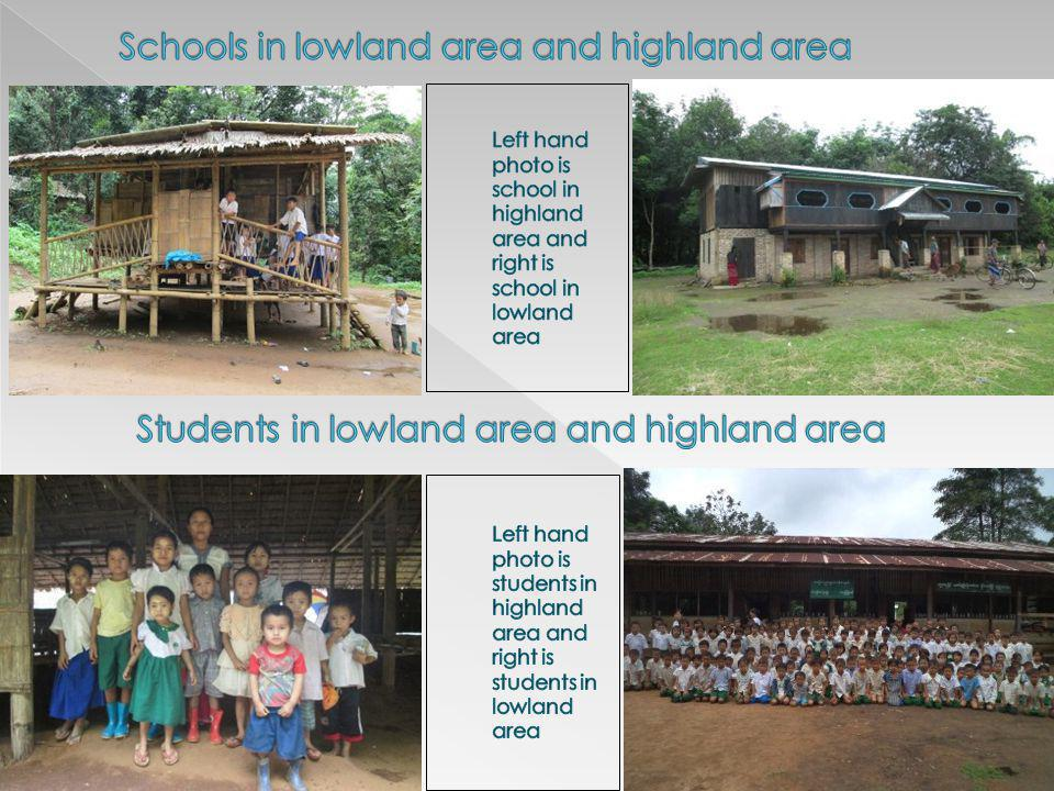Schools in lowland area and highland area