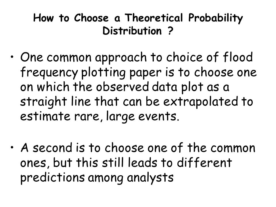 How to Choose a Theoretical Probability Distribution