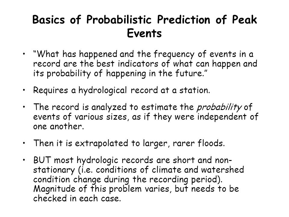 Basics of Probabilistic Prediction of Peak Events