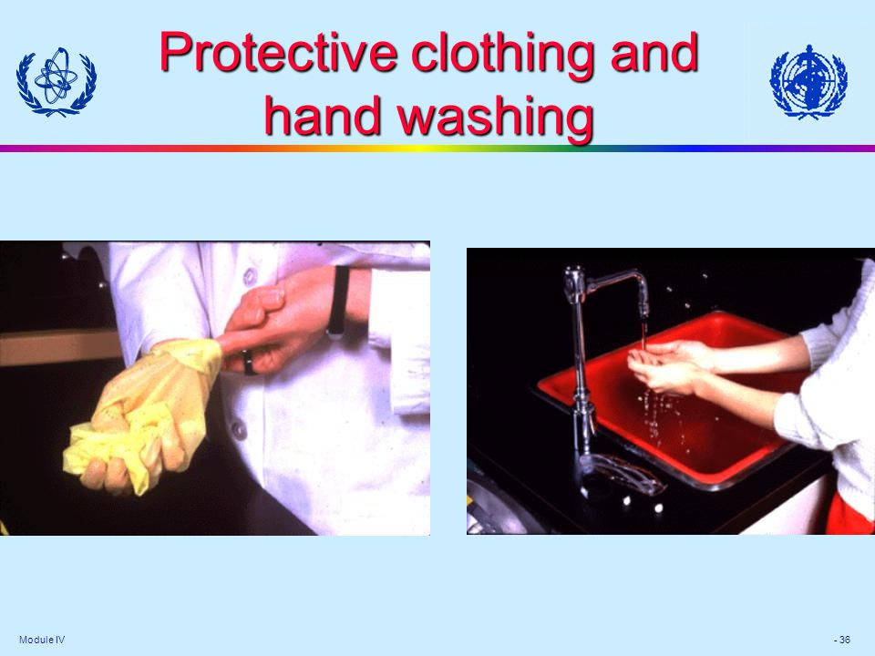 Protective clothing and hand washing