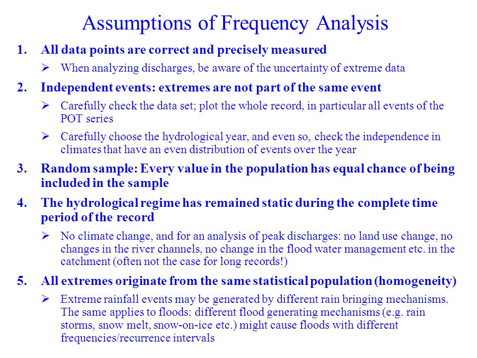Assumptions of Frequency Analysis