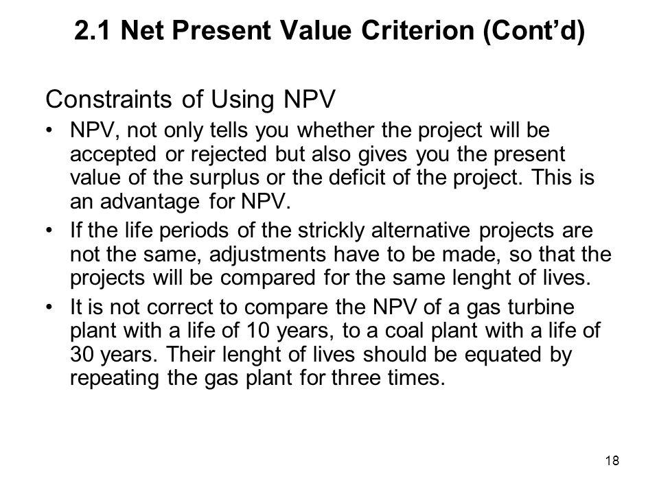 2.1 Net Present Value Criterion (Cont'd)