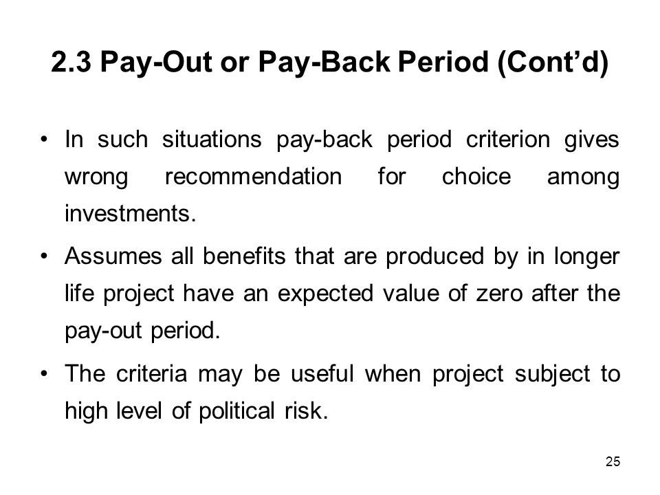 2.3 Pay-Out or Pay-Back Period (Cont'd)